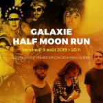 Soirée du vendredi 9 août 2019-GALAXIE et Half Moon RUN